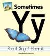 Sometimes Yy - Mary Elizabeth Salzmann