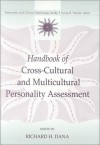Handbook of Cross Cultural and Multicultural Personality Assessment - Richard H. Dana