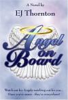 Angel on Board - E.J. Thornton