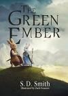 The Green Ember - S.D. Smith, Zach Franzen