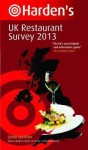 Harden's UK Restaurant Survey 2013. - Richard Harden