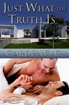 Just What the Truth Is (Home Collection Book 3) - Cardeno C.