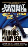 Combat Swimmer: Memoir of a Navy Seal - Robert A. Gormly