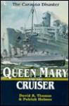 Queen Mary and the Cruiser: The Curacoa Disaster - David Arthur Thomas