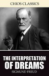 The Interpretation of Dreams - Sigmund Freud, A.A. Brill