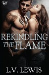 Rekindling the Flame (Den of Sin) (Volume 22) - L.V. Lewis, Jessica Nelson, Kristy Charbonneau