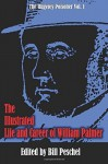 The Illustrated Life and Career of William Palmer - Bill Peschel