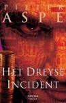 Het Dreyse incident - Pieter Aspe
