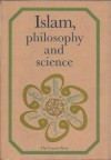 Islam, Philosophy and Science - Unipub