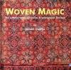 Woven Magic: The Affinitity between Indian & Indonesian Textiles - Jasleen Dhamija, Rio Helmi