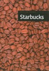 The Story of Starbucks - Sara Gilbert