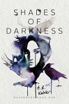 Shades of Darkness (Ravenborn) - A. R. Kahler