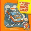A Spider in the Race Car! - Cecilia Minden, Bob Ostrom