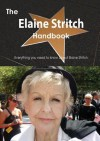 The Elaine Stritch Handbook - Everything You Need to Know about Elaine Stritch - Emily Smith
