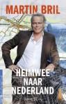Heimwee naar Nederland - Martin Bril