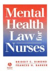 Mental Health Law for Nurses - Bridgit C. Dimond, F. Barker