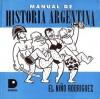 Manual de historia argentina - El Niño Rodríguez