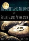 Sutures and Severance - Madeline Claire Franklin