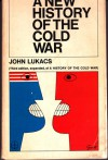 A New History Of The Cold War - John A. Lukacs