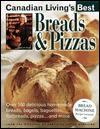 Breads&Pizzas (Canadian Living's Best) - Elizabeth Baird