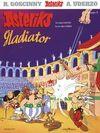 Asteriks Asteriks Gladiator album 3 - René Goscinny, Uderzo Albert