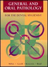 General & Oral Pathology for the Dental Hygienist - Richard L. Miller