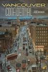 Vancouver Confidential - John Douglas Belshaw