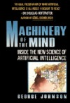 Machinery of the Mind - George Johnson
