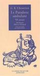 Le paradoxe ambulant: 59 essais - G.K. Chesterton, Alberto Manguel