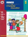 Fairness Grade 5 (Character Education (School Specialty)) - Rachel Couch, School Specialty Publishing, Corbin Hillam