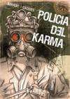 Policía del Karma - Jorge Baradit, Martín Cáceres