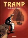 Tramp, Tome 7 - Escale dans le passé - Jean-Charles Kraehn