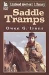 Saddle Tramps - Owen G. Irons