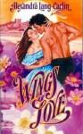 Wings of Love - Alexandra Lang-Carlin