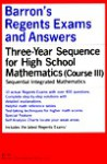 Barron's Regents Exams and Answers - Sequential Math Course III - Lawrence S. Leff, Lester W. Schlumpf, L. Schlumpf