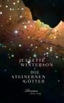 Die steinernen Götter - Jeanette Winterson