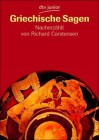 Griechische Sagen - Richard Carstensen, Klaus Steffens