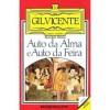 Auto da Alma e Auto da Feira - Gil Vicente