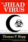 The Jihad Virus - Thomas Hopp