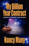 My Billion Year Contract: Memoir of a Former Scientologist - Nancy Many, Chris Many, Jefferson Hawkins