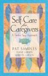 Self-Care for Caregivers - Pat Samples