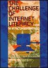 The Challenge of Internet Literacy - Lynne Martin Grimes, Katherine Martin