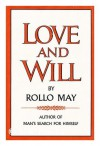 Love and Will - Rollo May