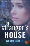 A Stranger's House - Clare Chase