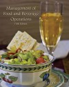 Management of Food and Beverage Operations with Answer Sheet (EI) (5th Edition) - Jack D. Ninemeier, American Hotel & Lodging Association, American Hotel & Lodging Educational Institute