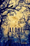 One Crow Alone - S.D. Crockett
