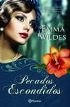 Pecados Escondidos - Emma Wildes, Maria José Santos