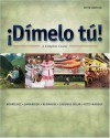 Dimelo Tu!: A Complete Course (With Audio Cd) - Francisco Rodriguez, Fabián A. Samaniego, Thomas J. Blommers