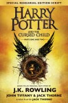 Harry Potter and the Cursed Child - Parts I & II - John Tiffany, Jack Thorne, J.K. Rowling