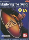 Mastering the Guitar Book 1a Book/Dvd Set - William Bay, Mike Christiansen